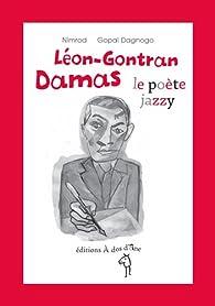 Léon-Gontran Damas, le poète Jazzy par  Nimrod