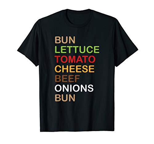 - Bun, Lettuce, Tomato, Cheese, Beef, Onions, Bun Burger Shirt