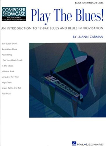 - Play the Blues!: An Introduction to 12-Bar Blues and Blues Improvisation