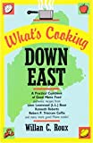What's Cooking down in Maine, William C. Roux, 0892720077