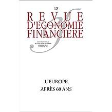 L'Europe après 60 ans (Revue d'économie financière) (French Edition)
