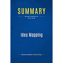 Summary: Idea Mapping: Review and Analysis of Nast's Book