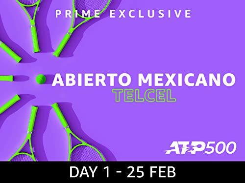 2019 Abierto Mexicano Telcel presentado por HSBC, ATP 500 - Day 1 on Amazon Prime Video UK