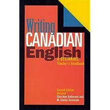 Writing Canadian English: A Beginning, Teacher's Handbook