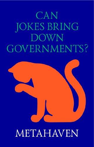 Can jokes bring down governments?-visual