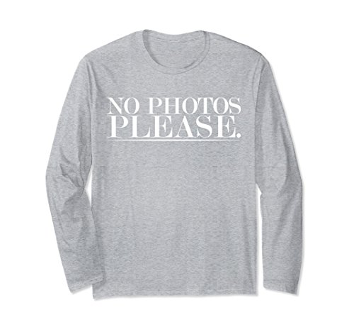 Unisex No Photos Please Slogan Funny Long Sleeve Small Heather Grey