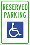 Reserved Parking Handicap Metal Sign 12'' wide x 18'' tall Heavy Gauge Aluminum by Yerkes