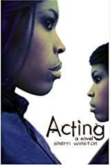 Acting by Sherri Winston (2004-10-01) Hardcover