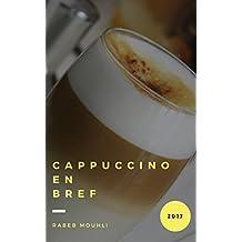 Cappuccino: En Bref (French Edition)
