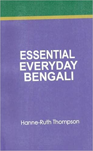 Essential Everyday Bengali (English and Bengali Edition)