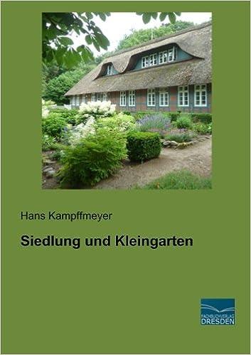 Siedlung Und Kleingarten German Edition Hans Kampffmeyer