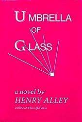 Umbrella of Glass
