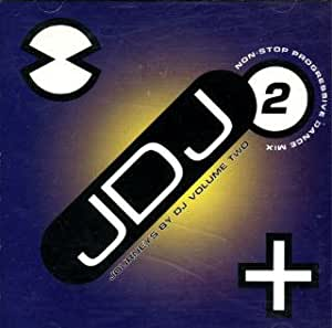 Journeys By DJ Volume Two: In The Mix With Judge Jules (JDJ 2)