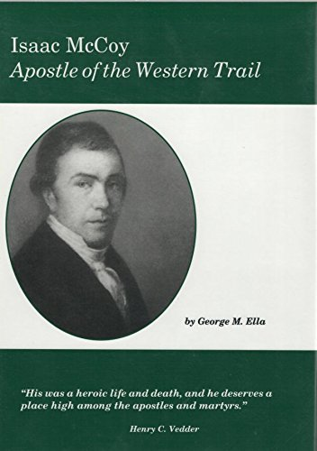 Download Isaac McCoy: Apostle of the Western trail PDF