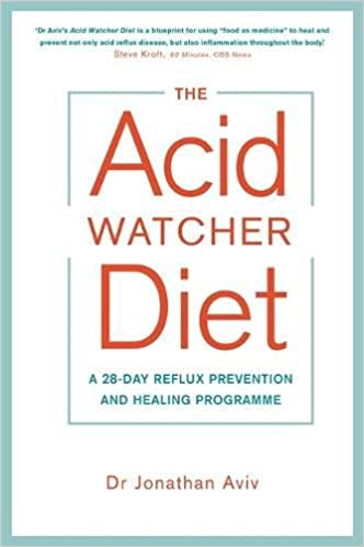 The acid watcher diet a 28 day reflux prevention and healing the acid watcher diet a 28 day reflux prevention and healing programme amazon dr jonathan aviv 9781781808566 books malvernweather Gallery