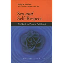 Sex & Self-Respect: The Quest for Personal Fulfillment