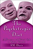 The Psychotropic Diet, Susan Morales, 1424158621