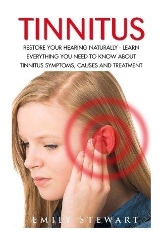Tinnitus Naturally Everything Treatment 2016 02 25