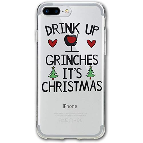 Drink Up Grinches It's Christmas iPhone 7 Plus Case, iPhone 8 Plus Case,Shock-Absorption Bumper Cover, Anti-Scratch Clear Back Suitable for 5.5 -