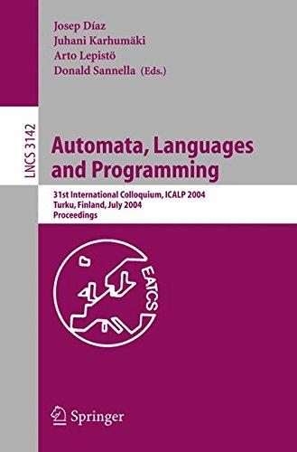 Automata, Languages and Programming: 31st International Colloquium, ICALP 2004, Turku, Finland, July 12-16, 2004, Procee