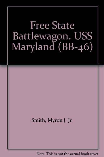 Free State Battlewagon. USS Maryland (BB-46)