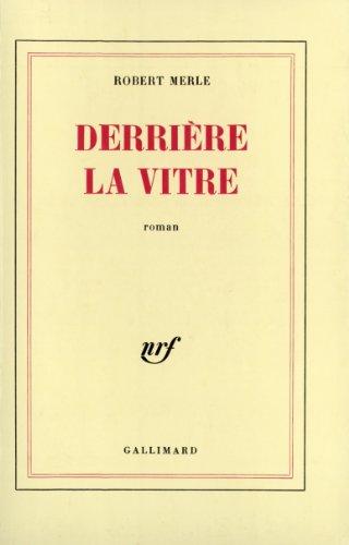 Derrière la vitre (French Edition)