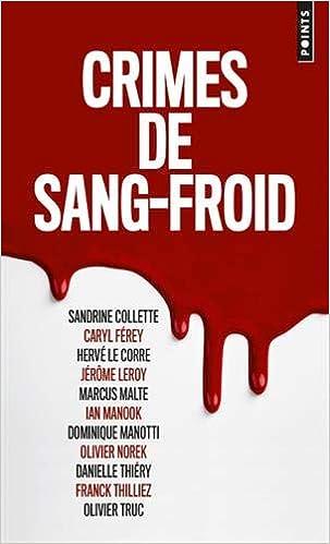 Amazon Fr Crimes De Sang Froid Franck Thilliez Caryl