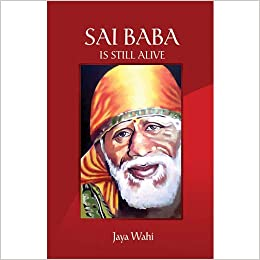 Amazon in: Buy SAI BABA IS STILL ALIVE Book Online at Low