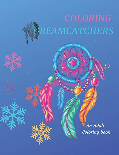 Coloring Dreamcatchers: A Coloring Book for Adults for $<!--$5.99-->