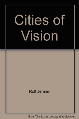 Cities of vision