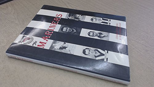 The Mariners: Story of Grimsby Town Football Club