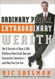img - for Ordinary People, Extraordinary Wealth - 8 Secrets Of How 5,000 Ordinary Americans Became Successful Investors... book / textbook / text book