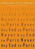 """Never Any End to Paris"" av Enrique Vila-matas"
