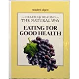 img - for Health and healing the Natural Way: Eating for Good Health book / textbook / text book