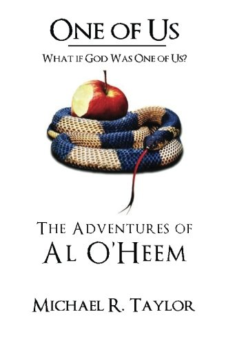 Download One of Us/The Adventures of Al O'heem: What if God Was One of Us? pdf epub