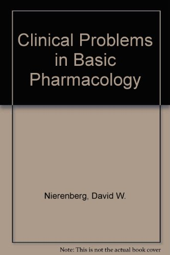 Clinical Problems in Basic Pharmacology