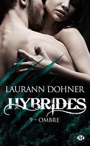 Ombre: Hybrides, T9