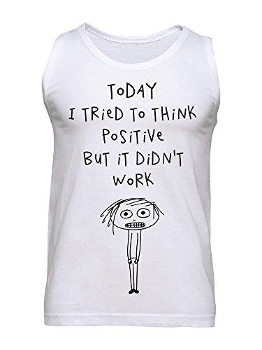 Today I Tried To Think Positive But It Didn't Work Men's Tank Top