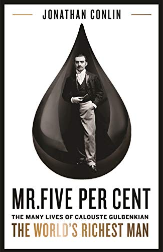- Mr Five Per Cent: The many lives of Calouste Gulbenkian, the world's richest man