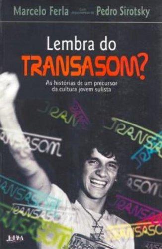 Lembra Do Transasom? (Em Portuguese do Brasil) - Pedro Sirotsky