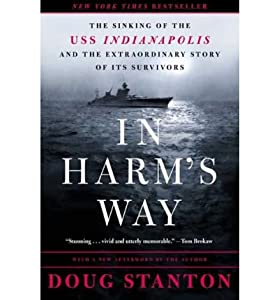 [(In Harm's Way)] [Author: Doug Stanton] published on (May, 2003)