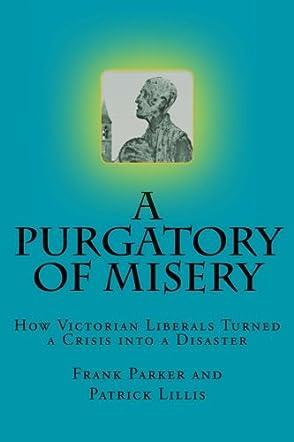 A Purgatory of Misery