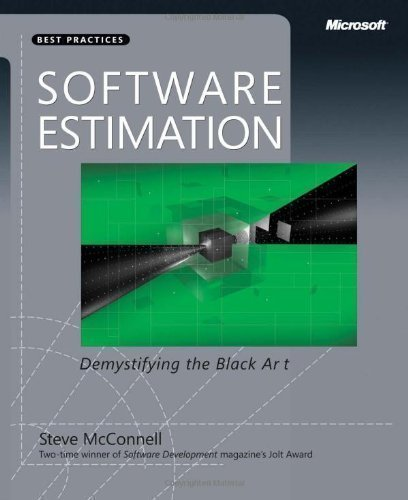 Software Estimation: Demystifying the Black Art (Best Practices (Microsoft)) 1st (first) Edition by McConnell, Steve published by Microsoft Press (2006) Paperback pdf epub