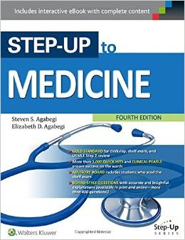 Step-Up to Medicine (Step-Up Series) by Steven S. Agabegi Elizabeth D. Agebegi 4th edition (Textbook ONLY, Paperback)