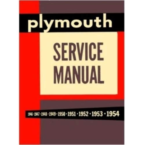 - Factory Shop - Service Manual for 1949-1954 Plymouth