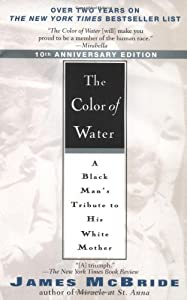the search for identity in the color of water a black mans tribute to his white mother an autobiogra Known account the autobiogra-phy of malcolm  politics of racial identity and  going beyond 'black' and 'white' ie may construct nev alues, newv institutions.