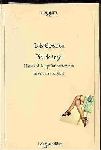 Historia de la ropa interior femenina: Amazon.es: Lola GAVARRÓN: Libros