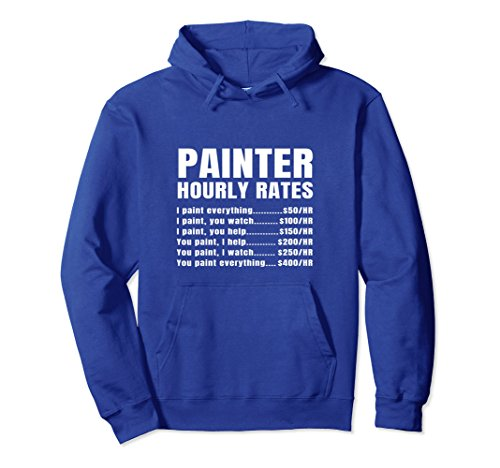 Unisex Painter Hourly Rates Price List Funny Gift Hoodie Small Royal Blue