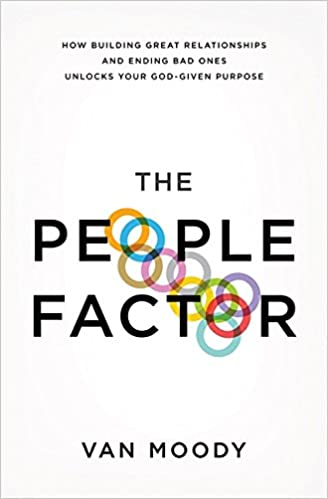 The People Factor: How Building Great Relationships and