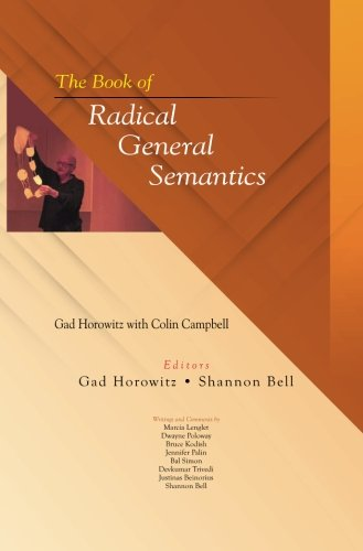 The Book of Radical General Semantics